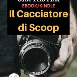Il Cacciatore di Scoop - Copertina - EBOOK KINDLE